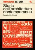 Storia dell'architettura contemporanea , laterza, roma-bari 1974-2007