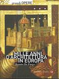 Un quadro storico completo e originale dell'architettura europea dal x